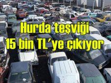 Hurda araç indirimi 15 bin TL'ye çıkıyor