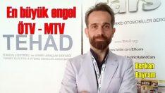 ÖTV ve MTV elektrikli pazarına takoz koyuyor