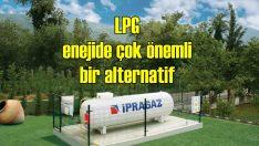 Aratay: LPG enerjide çok önemli bir alternatif
