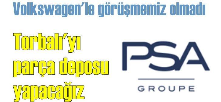 Opel'in İzmir'deki arazisi PSA'nın yedek parça deposu olacak