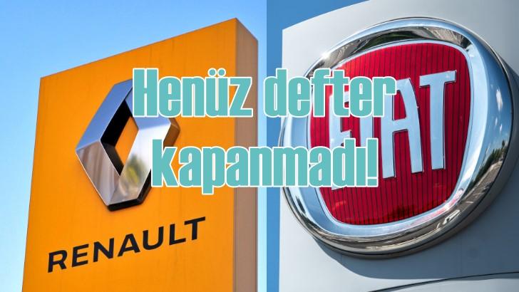 Renault ve Fiat birleşmesinde defter kapanmadı!