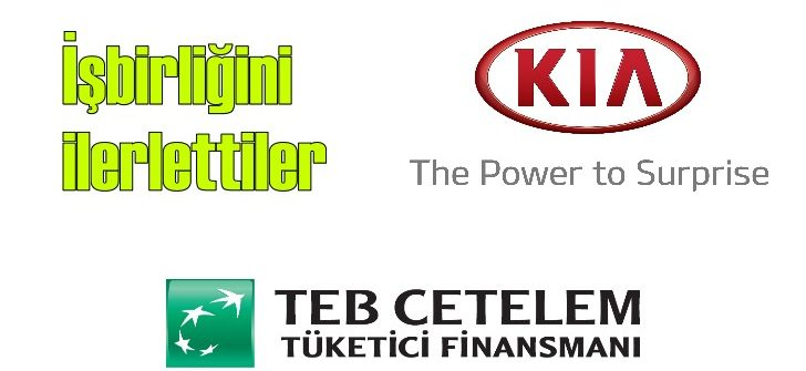 TEB Cetelem ile Kia'dan otomobilin alındığı noktada kredi imkanı