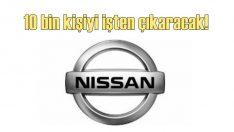 Nissan 10 bin kişiyi işten çıkarmaya hazırlanıyor!