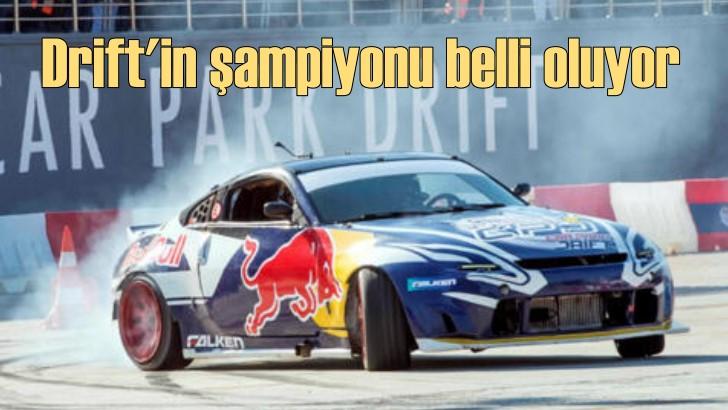 Drift'in en iyisi İstanbul'da belli olacak!