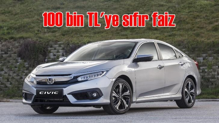 Honda'da 100 bin TL'ye sıfır faiz