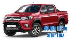 Toyota Hilux'ta 50 bin TL'ye sıfır faiz