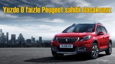Peugeot'nun tüm modellerinde yüzde sıfır faiz fırsatı