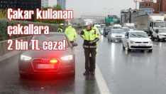 Çakar kullanan sürücülere bir günde 126 bin TL ceza