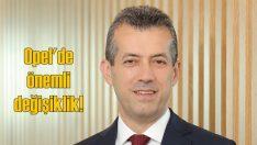 Opel Türkiye'de genel müdürlük koltuğu el değiştirdi!