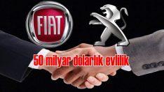 PSA ve Fiat'tan 50 milyar dolarlık mantık evliliği!