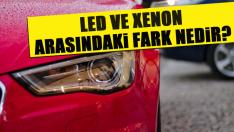 LED ve Xenon Arasındaki Fark Nedir?