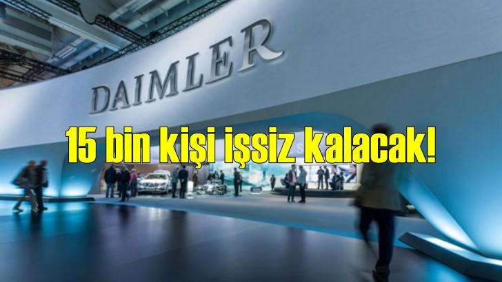 Alman Daimler 15 bin kişiyi işten çıkaracak!