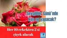 14 Şubat Sevgililer Günü'nde kim ne bekliyor?