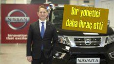 Nissan Türkiye yönetici ihraç etmeye devam ediyor