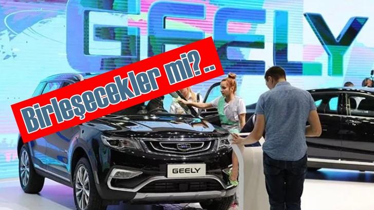 Çinli Volvo, Geely ile mi birleşiyor?