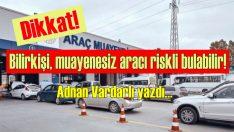 Ertelenen araç muayeneleri için gecikme cezası alınmayacak