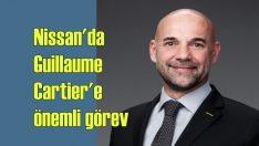 Nissan'da Guillaume Cartier'e önemli görev!
