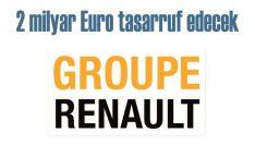 Groupe Renault 3 yılda 2 milyar Euro tasarruf yapacak
