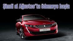 Peugeot'yu şimdi al Ağustos'ta ödemeye başla