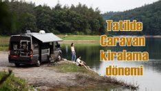 Alternatif tatil yapmak isteyenler Caravan kiralıyor!
