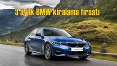 Borusan'dan yaza özel 3 aylık yeni BMW 320i kiralama fırsatı