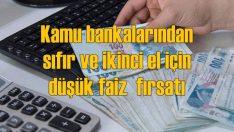 Kamu bankalarından normalleşmeye destek kredisi