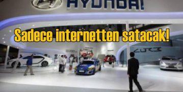 Hyundai Rusya'da galerileri aradan çıkarıp internetten satışa başladı