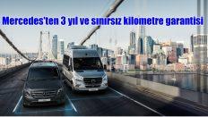 Mercedes-Benz'den 3 yıl ve sınırsız kilometre garantisi