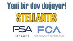 FCA ile PSA birleşmesinden doğan dev şirketin adı STELLANTIS oldu