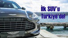 Aston Martin'in ilk SUV'u Türkiye'de