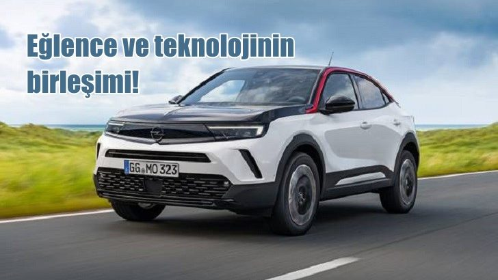 Yeni Opel Mokka: Eğlence ve teknolojinin birleşimi