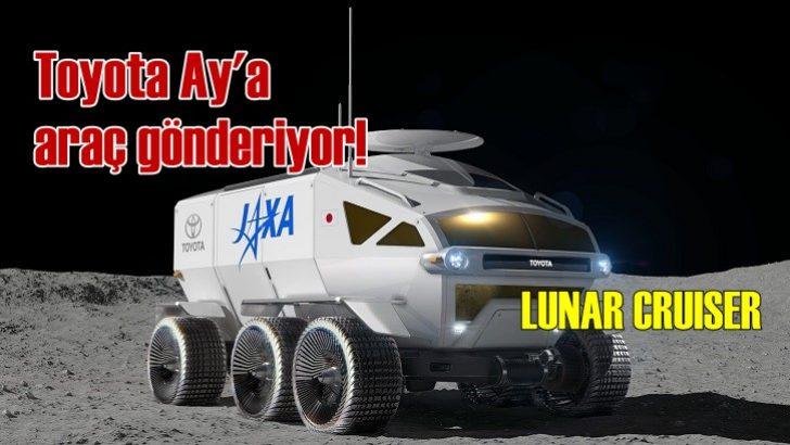 Toyota'nın Ay'a gidecek aracı: LUNAR CRUISER