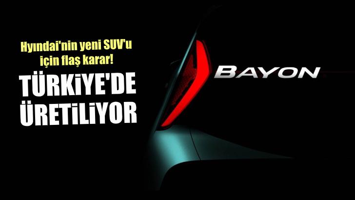 Hyundai Bayon İçin Türkiye Karar!