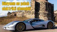 Dünyanın en pahalı elektrikli otomobili satışa çıktı
