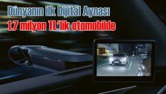 Lexus dünyada bir ilk olan dijital aynayı Türkiye'de satışa sundu
