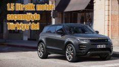 Range Rover Evoque 1.5 litrelik benzinli motor seçeneğiyle Türkiye'de