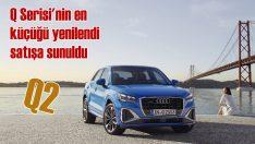 Audi Q Serisi'nin en küçüğü Q2 yenilenerek showroomlarda yerini aldı
