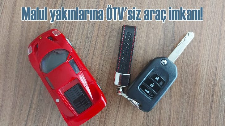 Malul yakınlarına ÖTV'siz araç imkanı