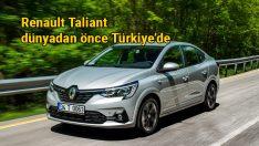 Renault'un B-Sedan oyuncusu Taliant Türkiye'de satışa sunuldu