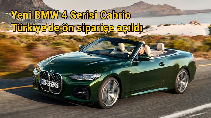 Yeni BMW 4 Serisi Cabrio Türkiye'de 1.290.400 TL'den başlayan fiyatlarla ön siparişe açıldı