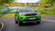 Yeni Opel Mokka Türkiye'de satışta