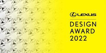 Lexus 2022 Tasarım Ödülleri Başvuruları'nı almaya başladı