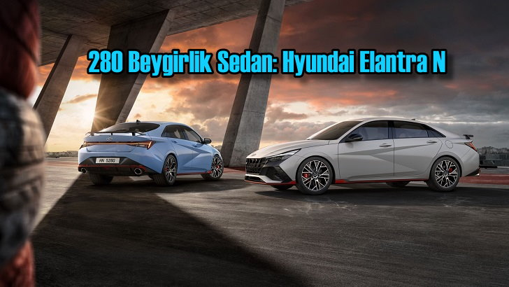 280 Beygirlik Sedan: Hyundai Elantra N
