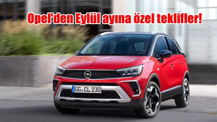 Opel'den Eylül ayına özel teklifler
