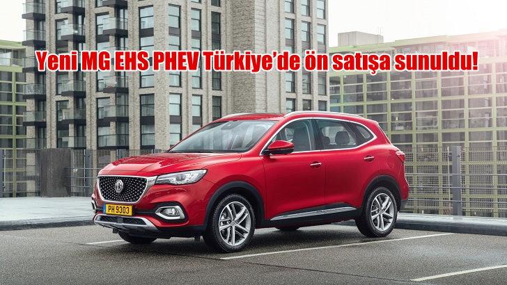 Yeni MG EHS PHEV sabit fiyat güvencesiyle Türkiye'de ön satışa sunuldu!