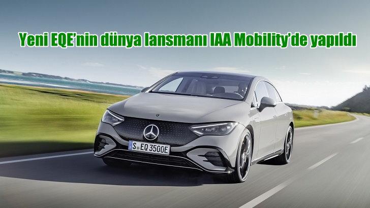 Yeni EQE'nin dünya lansmanı IAA Mobility'de yapıldı