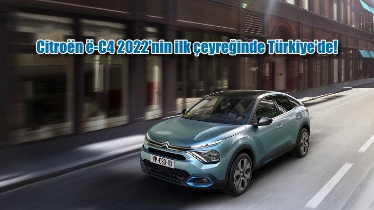 Citroën ë-C4 2022'nin ilk çeyreğinde Türkiye'de!