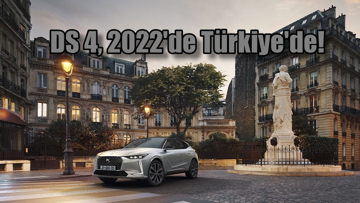 DS 4, 2022'de Türkiye'de!